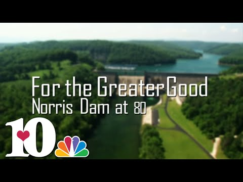 For the Greater Good: Norris Dam at 80