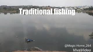 Traditional fishing/Art of fishing/lake fishing/wishermans talent/fishing in a village