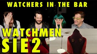"Watchmen S1xE2 ""Martial Feats of Comanche Horsemanship"" Rewatch WATCHERS IN THE BAR"