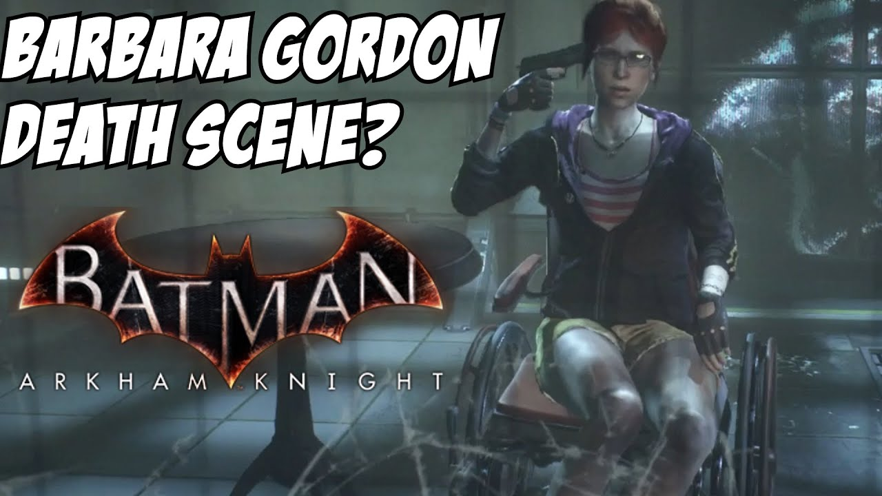 Batman: Arkham Knight Barbara Gordon Death? Oracle Dies ...