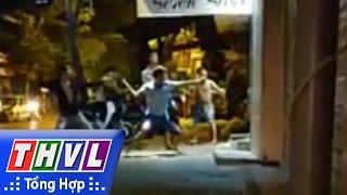 THVL | Hỗn chiến trong đêm tại quán Karaoke ở Hà Nội