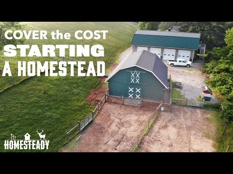 How To Cover the Startup Cost of Homesteading