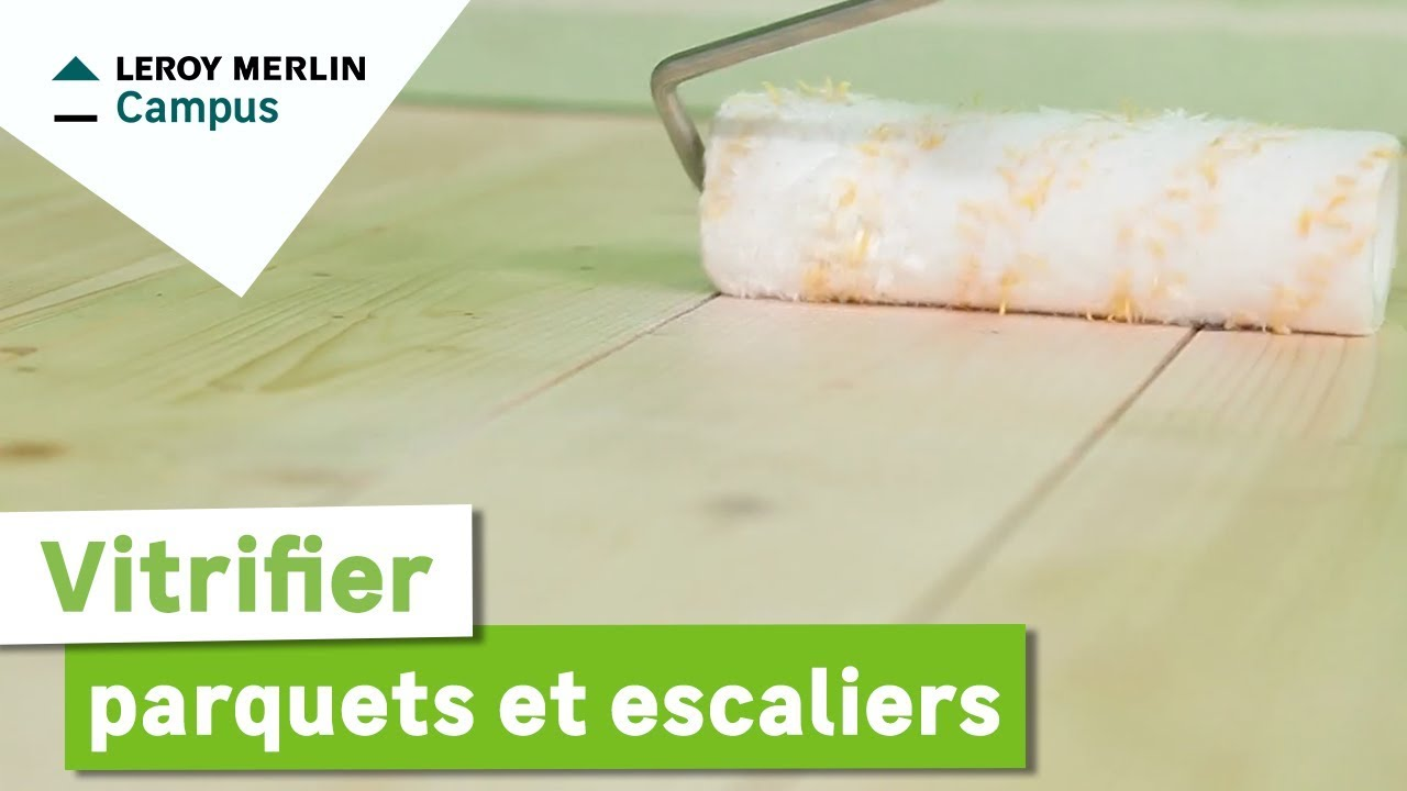 Comment vitrifier parquets et escaliers leroy merlin youtube - Leroy merlin escalier ...