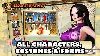 One Piece Pirate Warriors 3 All Characters, Costumes & Forms | ワンピース 海賊無双3