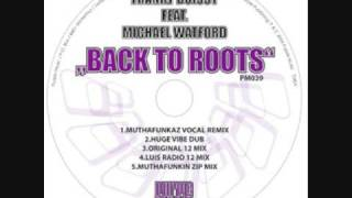 Back to Roots - Franky Boissy ft. Michael Watford