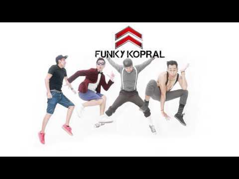 Official Lyric Funky Kopral