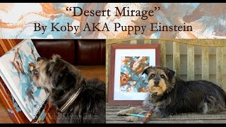 Desert Mirage By Koby Aka Puppy Einstein