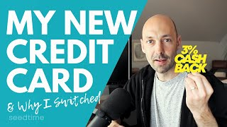 The new credit card I am getting (and why)