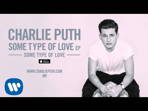 Thumbnail: Charlie Puth - Some Type of Love [Official Audio]