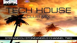 TECH HOUSE MARCH 2019 CLUB MIX
