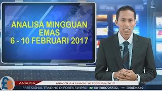 ANALISA EMAS MINGGUAN 6-10 FEBRUARI 2017