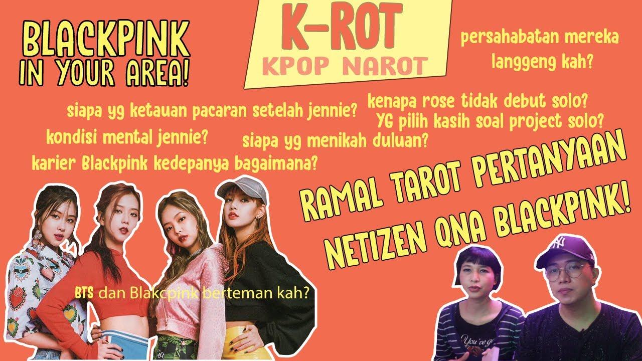 Ramal TAROT PERTANYAAN NETIZEN SEPUTAR  BLACKPINK! ||  K-Rot (KPOP Narot)