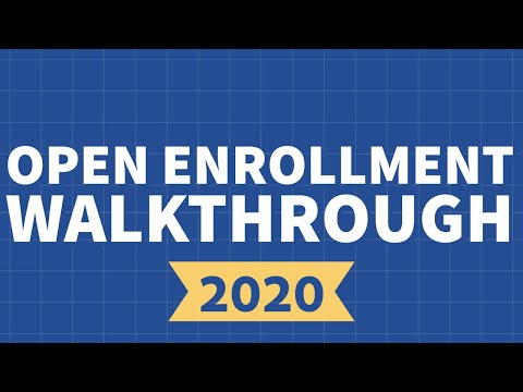 Open Enrollment Walkthrough 2020