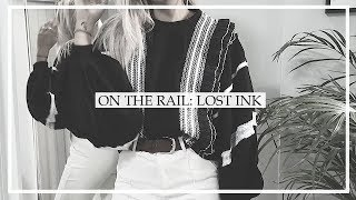 LOST INK: ON THE RAIL | Copper Garden