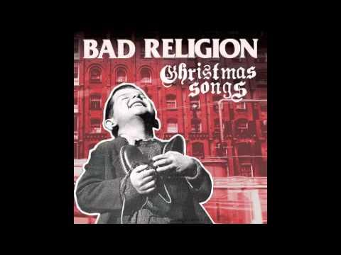 bad-religion-christmas-songs-2013-o-come-all-ye-faithful-grinder-splatter
