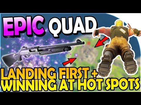How to LAND FIRST / FALL THE FASTEST + WIN at HOT SPOTS- QUAD KILL - Fortnite Battle Royale Gameplay