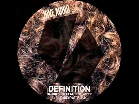 Definition - Caught Out feat. Pete Josef (Original Mix)