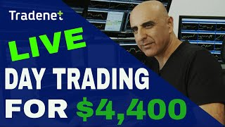 Live Day Trading for $4,400