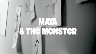 Maya & the Monster || Films About Lunatics