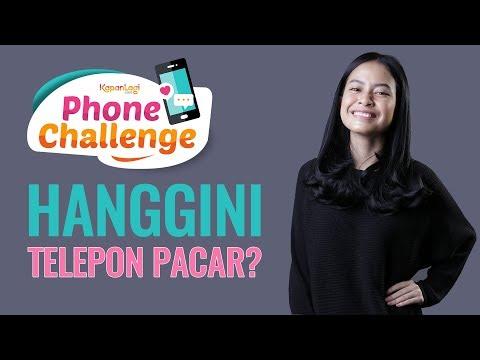 #PhoneChallenge - Hanggini Telepon Pacar
