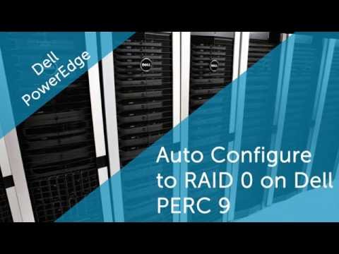 Auto Configure to RAID 0 on Dell PERC 9 or later