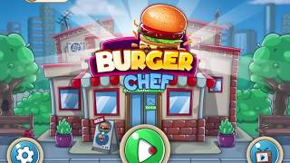 Burger Chef Level 1-10 Game Walkthrough