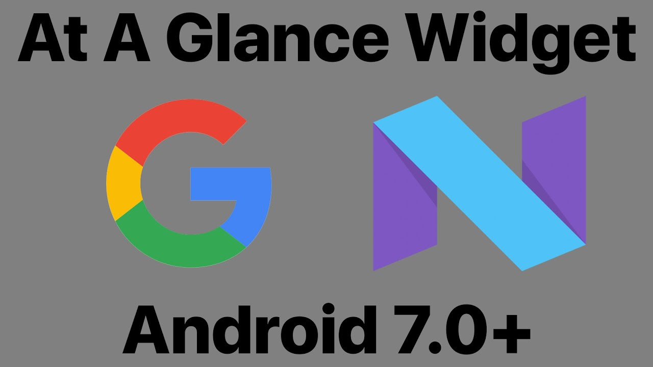Get Google Pixel 2's At A Glance Widget Officially for Android 7 0+