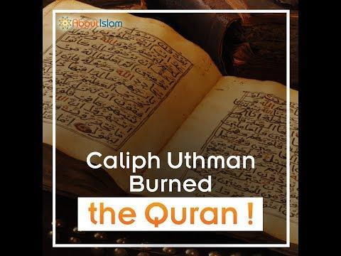 Why Did Caliph Uthman Burn the Qurans?