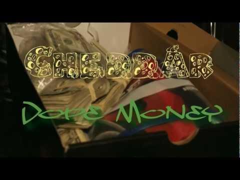Cheddar-Dope Money