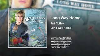 Jeff Coffey - Long Way Home