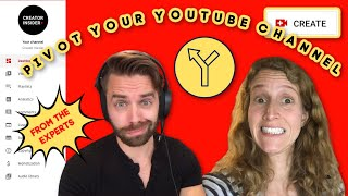 How to Successfully Pivot Your YouTube Channel: Advice from the experts!