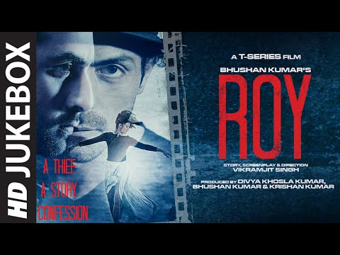 Exclusive: 'Roy' Full Audio Songs JUKEBOX | T-Series