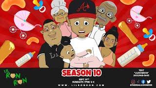 Lil Ron Ron Season 10 Trailer 🔥🔥🔥