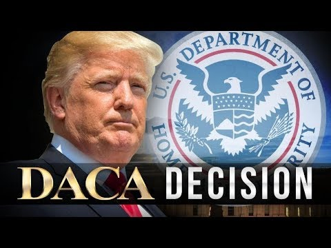 DACA Immigration program - Deferred Action for Childhood Arrivals - Why Trump wants to end it ?
