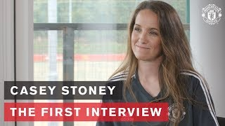 Casey Stoney | The First Interview | Manchester United Women's Team Head Coach