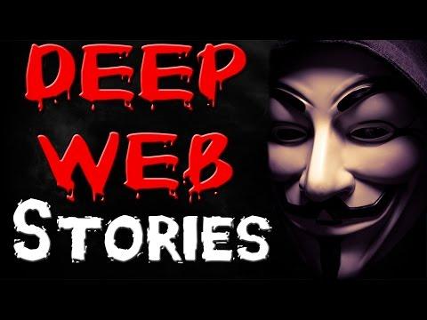 Horrifying Deep Web Stories - Deep Web...