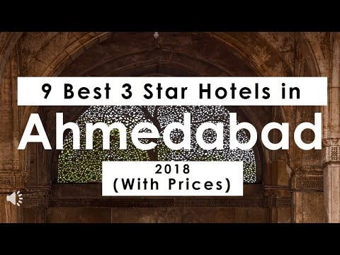 9 Best 3 Star Hotels in Ahmedabad 2018 (with Prices)