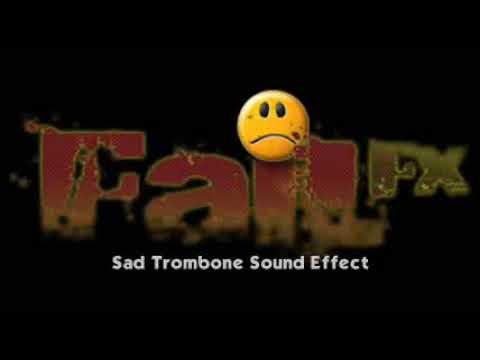 Sad Trombone Sound Effect
