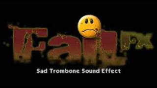 Sad Trombone Sound Effect