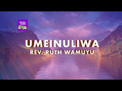 Ruth Wamuyu - Umeinuliwa (LYRIC VIDEO)