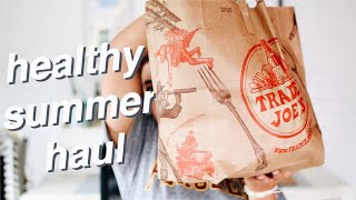 HEALTHY TRADER JOES GROCERY HAUL! summer snacks