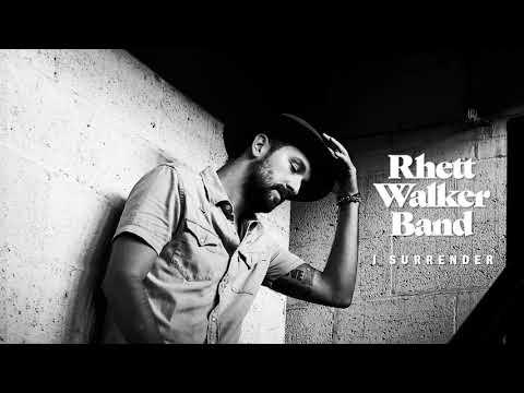 Rhett Walker Band  I Surrender  Audio
