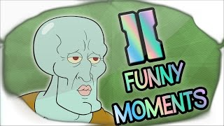 Funny Moments -