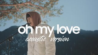 RaiM - Oh My Love (acoustic version)