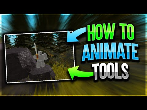 Roblox How To Animate Models With A Tool Roblox Studio How To Animate A Tool 2020 Youtube