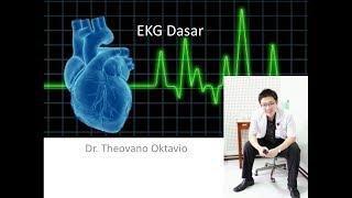 Dasar EKG (Elektrokardiogram)