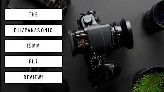 Panasonic 15mm Review!