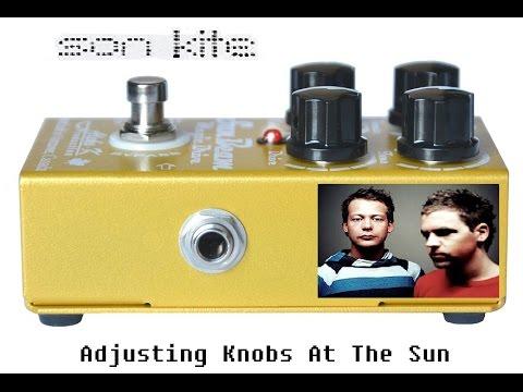 Son Kite - Adjusting Knobs At The Sun