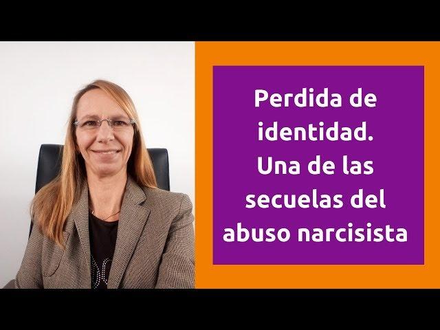 Perdida identidad, una de las secuelas del abuso narcisista