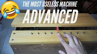 Most Useless Machine/ Leave Me Alone box -  Advanced edition